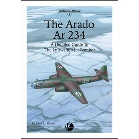 VALIANT WINGS Arado AR234: Detailed Guide to the Luftwaffe's jet Bomber: Airframe Album #9 AA#9 softcover