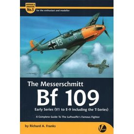 VALIANT WINGS Messerschmitt BF109: Early Series: Airframe & Miniature #5, A&M#5 Softcover
