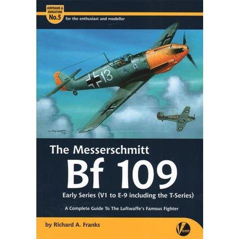 Messerschmitt BF109: Early Series: Airframe & Miniature #5, A&M#5 Softcover