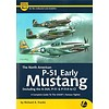 North American Early P51 Mustang: Complete Guide: Airframe & Miniature #6, A&M#6 Softcover