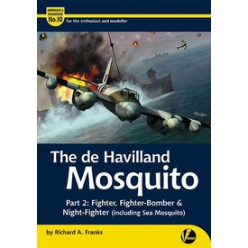 VALIANT WINGS deHavilland Mosquito: Part 2: Fighter variants including Sea Mosquito: Airframe & Miniature #10, A&M#10 Softcover
