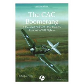 VALIANT WINGS CAC Boomerang: A Detailed Guide To The RAAF's Famous WWII Fighter:Airframe Album #3 AA#3 softcover