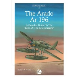 VALIANT WINGS Arado Ar196: Detailed Guide to the Eyes Of The Kriegsmarine: Airframe Album #7 AA#7 softcover