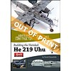 Building the Heinkel He219 Uhu Zoukei-Mura 1:32nd kit: Airframe Constructor #2 AC#2 Softcover**o/p**