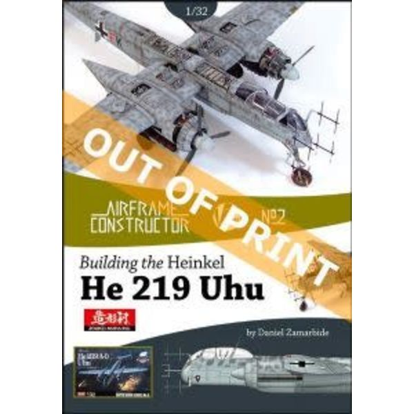 VALIANT WINGS Building the Heinkel He219 Uhu Zoukei-Mura 1:32nd kit: Airframe Constructor #2 AC#2 Softcover**o/p**