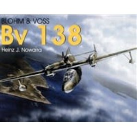 Schiffer Publishing Blohm & Voss BV138 Schiffer Military History softcover