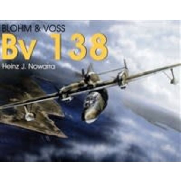 Schiffer Publishing Blohm & Voss BV138 Schiffer Military History softcover