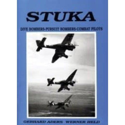 Stuka: Dive Bombers, Pursuit Bombers, Combat Pilots Hardcover