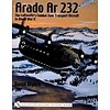 Arado AR232: Luftwaffe's Combat Zone Transport Aircraft softcover