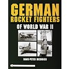 German Rocket Fighters of World War II hardcover