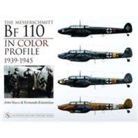 Messerschmitt Bf110: In Color Profile 1939-1945 HC
