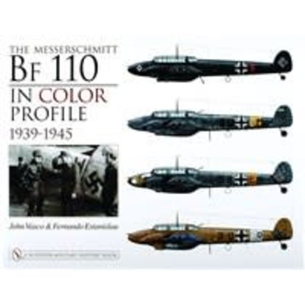 Schiffer Publishing Messerschmitt Bf110: In Color Profile 1939-1945 hardcover