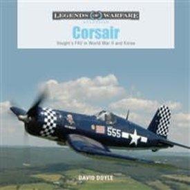 Schiffer Legends of Warfare Corsair: Vought's F4U in World War II: LoW HC