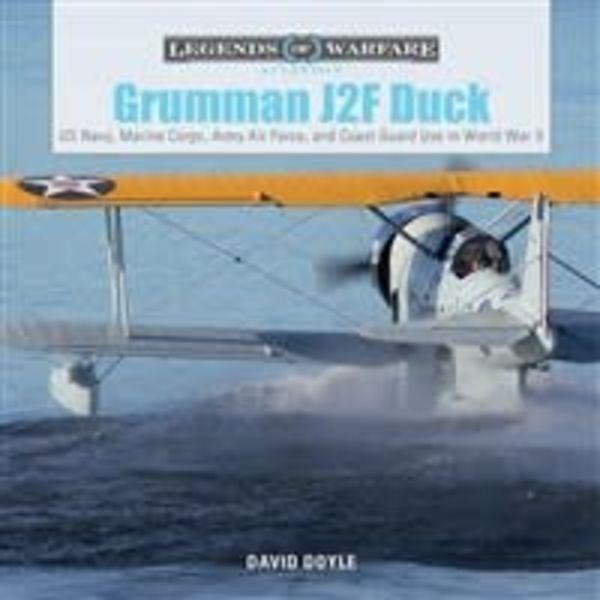 Schiffer Publishing Grumman J2F Duck: in World War II: Legends of Warfare hardcover