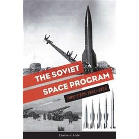 Schiffer Publishing Soviet Space Program: First Steps hardcover