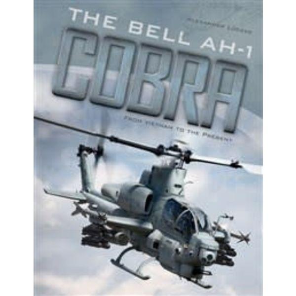Schiffer Publishing Bell AH1 Cobra: From Vietnam to the Present HC