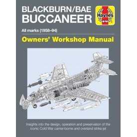 Haynes Publishing Blackburn Buccaneer: All Marks: 1956-1994: Owners' Workshop Manual Hardcover