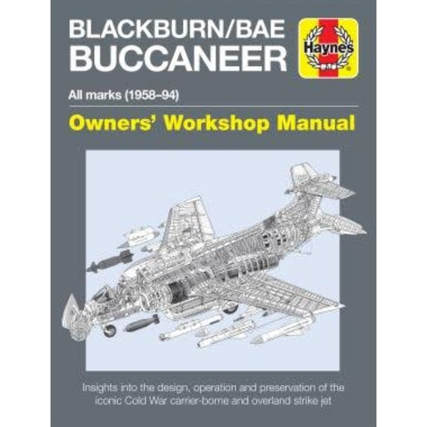 Haynes Publishing Blackburn Buccaneer: Owners' Workshop Man.HC