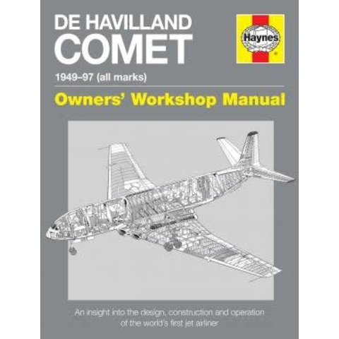 DeHavilland Comet: Owner's Workshop Manual: 1949-1997 All Marks Hardcover