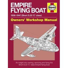 Haynes Publishing Empire Flying Boat: Shorts S23 C Class Owner's SC
