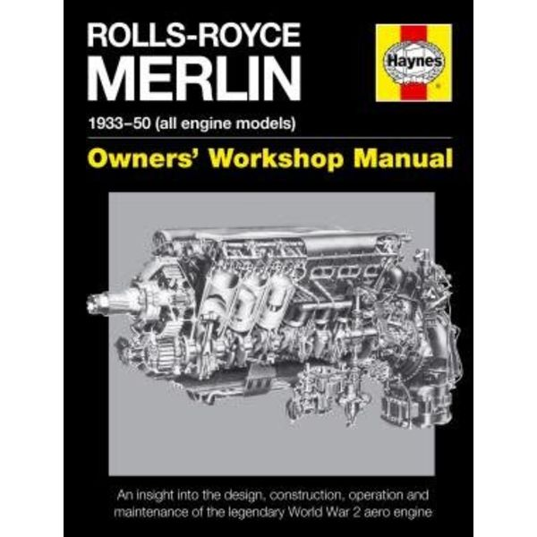 Haynes Publishing Rolls-Royce Merlin: Owner's Workshop Manual hardcover