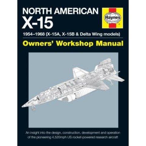 North American X15:Owner's Workshop Man. HC