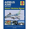 Airbus A380: Owner's Workshop Manual hardcover
