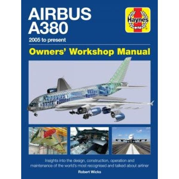 Haynes Publishing Airbus A380: Owner's Workshop Manual hardcover