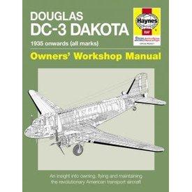 Haynes Publishing Douglas DC3 Dakota: 1935 Onwards: all marks: Owner's Workshop Manual softcover