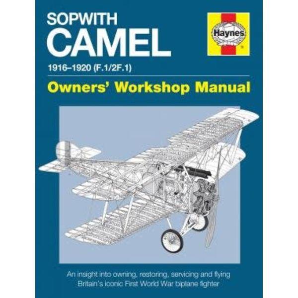 Haynes Publishing Sopwith Camel: Owner's Workshop Manual hardcover