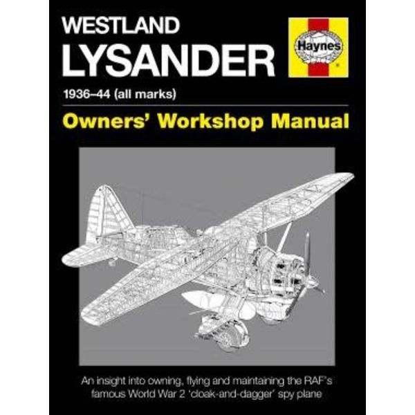 Haynes Publishing Westland Lysander: 1936-1944, all marks, Owner's Workshop Manual hardcover