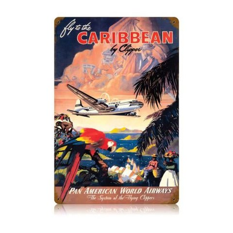 Fly To The Caribbean Metal Sign