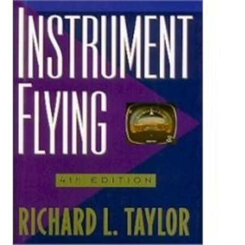 Instrument Flying:Taylor 4e Hc
