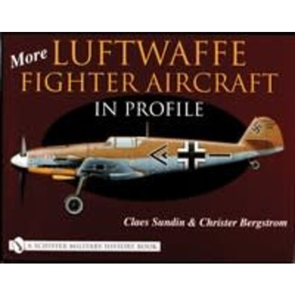 Schiffer Publishing More Luftwaffe Fighter Aircraft in Profile hardcover