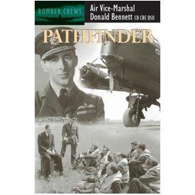 Crecy Publishing Pathfinder: Air Vice Marshall Donald Bennett SC