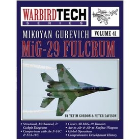 Specialty Press Mikoyan Guervich MiG29 Fulcrum: Warbird Tech #41 softcover