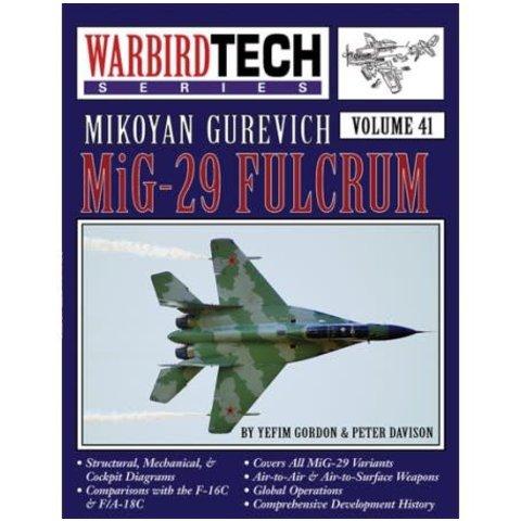 Mikoyan Guervich MiG29 Fulcrum: Warbird Tech #41 softcover