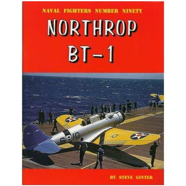 Naval Fighters Northrop BT1: Naval Fighters #90 softcover