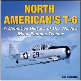 Specialty Press North American's T6: Definitive History HC