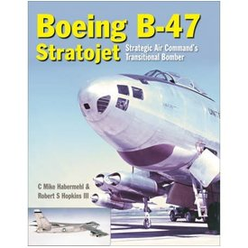 Crecy Publishing Boeing B47 Stratojet: SAC's Transitional Bomber HC