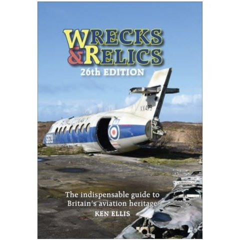 Wrecks & Relics: 26th edition 2018 Hardcover