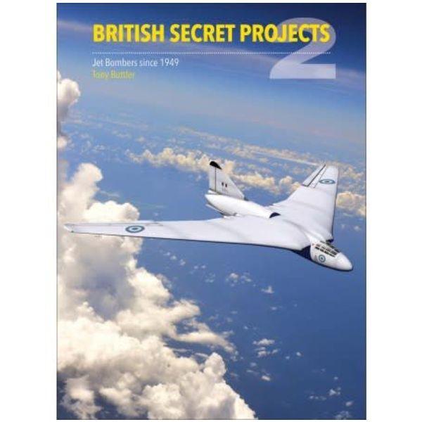 British Secret Projects: Vol.2: Jet Bombers S.1949 HC