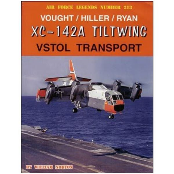 Ginter Books Vought Hiller Ryan XC142A Tiltwing VSTOL: AFL#213