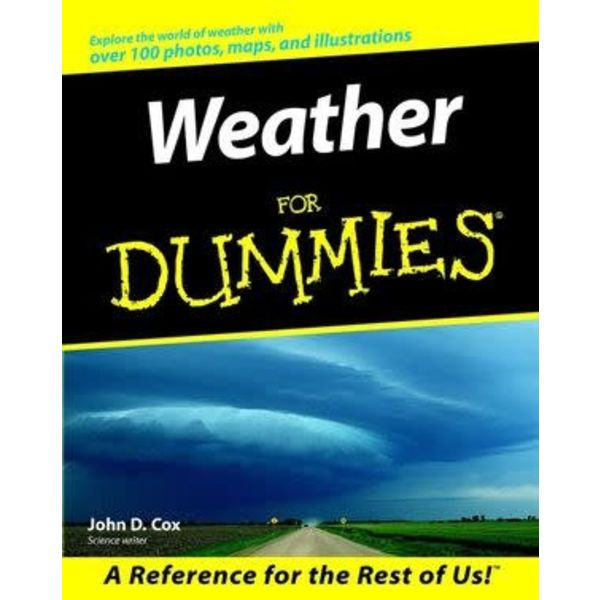 Wiley Weather For Dummies Softcover