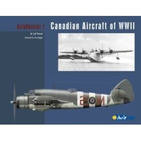 Canadian Aircraft of World War II: AviaDossier #1 Softcover