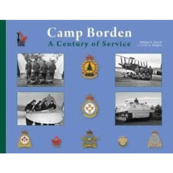 VALON Camp Borden: A Century of Service softcover