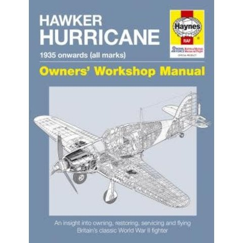 Hawker Hurricane: 1935 onwards: all marks: Owner's Workshop Manual hardcover