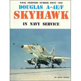 Naval Fighters Douglas A4E/F Skyhawk in US Navy: Naval Fighters #51 softcover