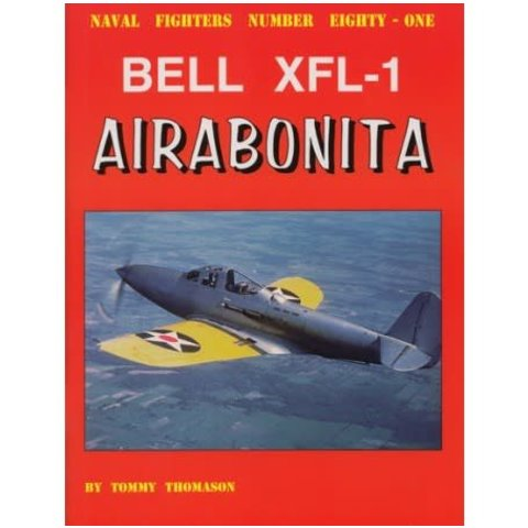 Bell XFL1 Airabonita: Naval Fighters #81 softcover