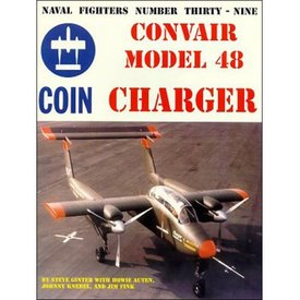 Naval Fighters Convair Model 48 Charger COIN: Naval Fighters #39 softcover